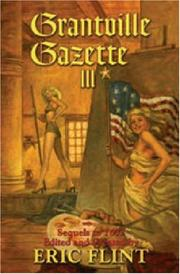Cover of: Grantville Gazette III