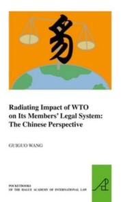 Cover of: Radiating Impact Of Wto On Its Members Legal System The Chinese Perspective