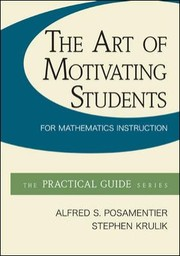 Cover of: The Art Of Motivating Students For Mathematics Instruction