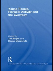 Cover of: Young People Physical Activity And The Everyday