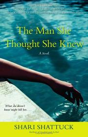 Cover of: The Man She Thought She Knew | Shari Shattuck