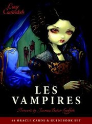 Cover of: Les Vampires Oracle Ancient Wisdom And Healing Messages From The Children Of The Night