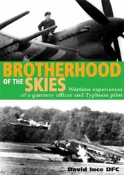 Cover of: Brotherhood Of The Skies Wartime Experiences Of A Gunner Officer And Typhoon Pilot