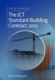 Cover of: The Jct Standard Building Contract 2011 An Explanation And Guide For Busy Practitioners And Students