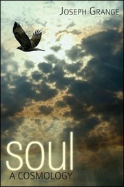 Cover of: Soul A Cosmology