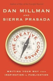 Cover of: The Creative Compass Writing Your Way From Inspiration To Publication