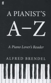 Cover of: A Pianists Az A Piano Lovers Reader