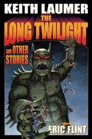 Cover of: The Long Twilight | Keith Laumer