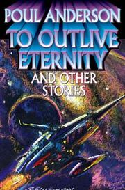 Cover of: To Outlive Eternity | Poul Anderson