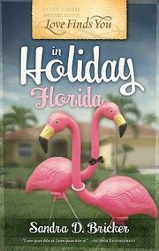 Cover of: Love Finds You In Holiday Florida