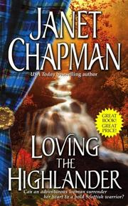 Cover of: Loving the Highlander (The Highlander) | Janet Chapman