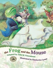 Cover of: The Frog And The Mouse