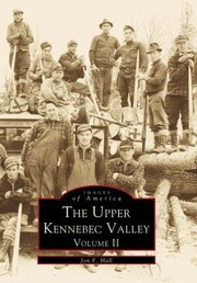 Cover of: The Upper Kennebec Valley Volume II