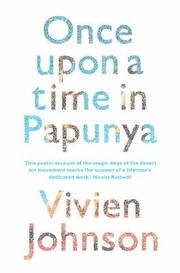 Cover of: Once Upon A Time In Papunya