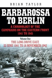 Cover of: Barbarossa To Berlin A Chronology On The Eastern Front 194145