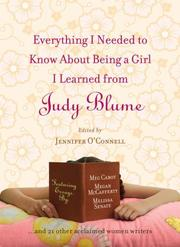 Cover of: Everything I Needed to Know About Being a Girl I Learned from Judy Blume
