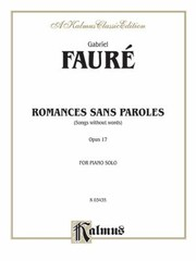 Cover of: Romances Sans Paroles Songs Without Words Opus 17 For Piano Solo