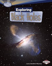 Cover of: Exploring Black Holes