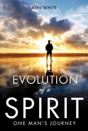 Cover of: Evolution of a Spirit