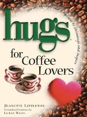 Cover of: Hugs for Coffee Lovers