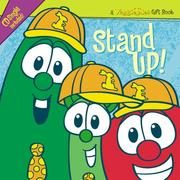 Cover of: Stand Up! (A Veggie Tales Gift Book)