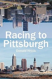 Cover of: Racing To Pittsburgh