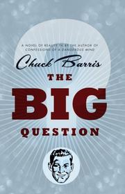 The big question by Chuck Barris