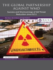 Cover of: The Global Partnership Against Wmd Success And Shortcomings Of G8 Threat Reduction Since 911