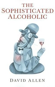 Cover of: Sophisticated Alcoholic The