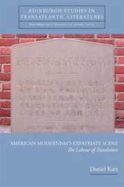 Cover of: American Modernisms Expatriate Scene The Labour Of Translation