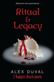 Cover of: Ritual And Legacy 2 Vampire Beach Novels