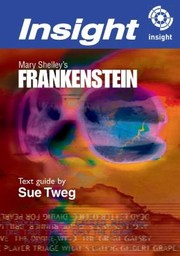 Cover of: Mary Shelleys Frankenstein Insight Text Guide