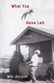 Cover of: What You Have Left