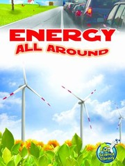 Cover of: Energy All Around