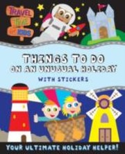 Cover of: Things To Do On An Unusual Holiday