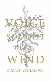 Cover of: My Voice Sought The Wind