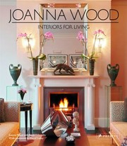 Cover of: Joanna Wood Contemporary And Classic Interiors