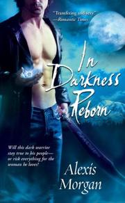 Cover of: In Darkness Reborn | Alexis Morgan