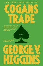 Cover of: Cogans Trade A Novel