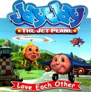 Cover of: Jay Jay The Jet Plane Love Each Other
