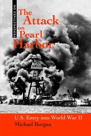 Cover of: The Attack On Pearl Harbor Us Entry Into World War Ii