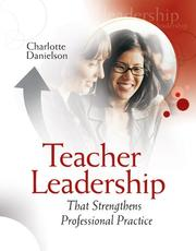 Cover of: Teacher leadership that strengthens professional practice