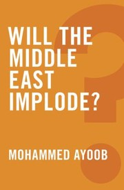 Cover of: Will The Middle East Implode