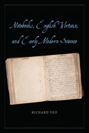 Cover of: Notebooks English Virtuosi And Early Modern Science
