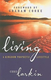 Cover of: Kingdom Prophetic Lifestyle