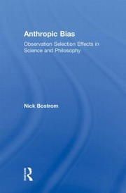 Cover of: Anthropic Bias Observation Selection Effects In Science And Philosophy