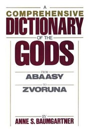 Cover of: A Comprehensive Dict of the Gods