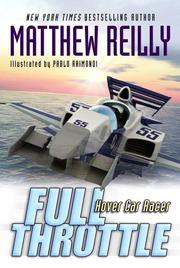 Cover of: Full Throttle (Hover Car Racer) | Matthew Reilly