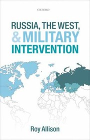 Cover of: Russia The West And Military Intervention