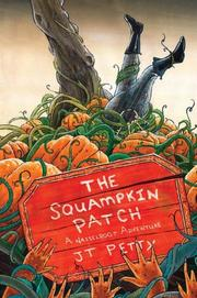 Cover of: The squampkin patch | J. T. Petty